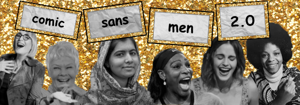 Poster Image for Comic Sans Men 2.0, featuring famous women